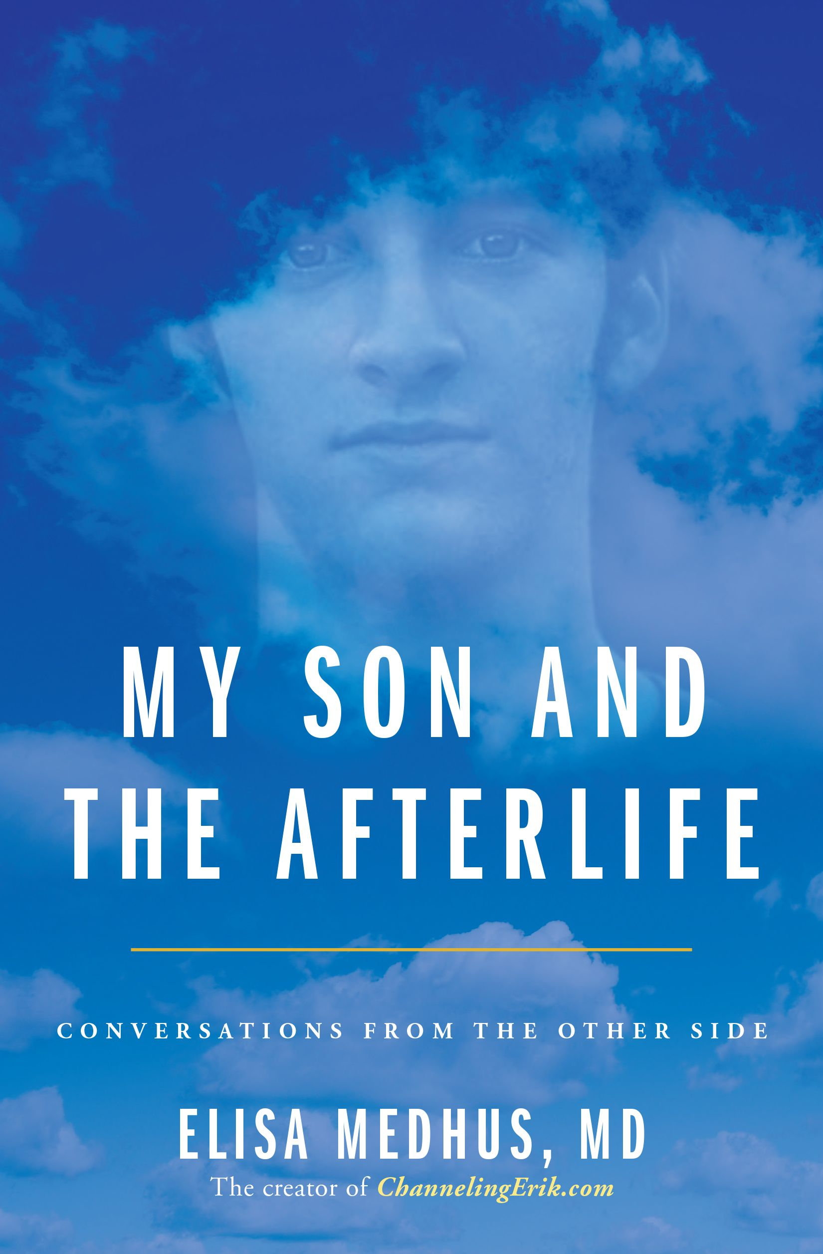 My life after death my son and the afterlife