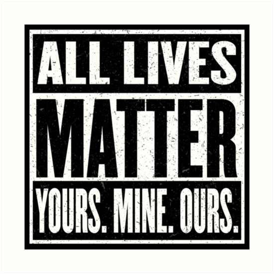All Lives Matter, Part Three